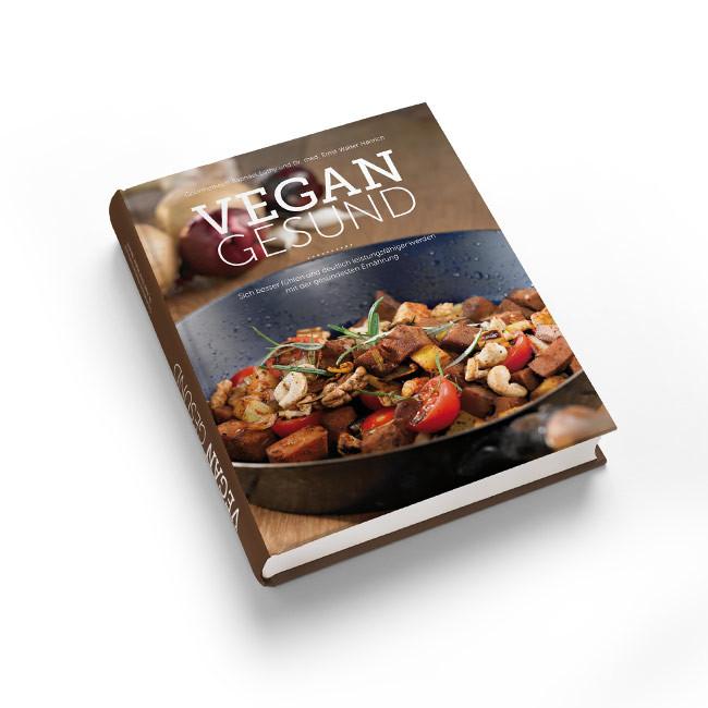 VEGAN GESUND – Das Kochbuch