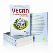Vegan – die gesündeste Ernährung aus ärztlicher Sicht